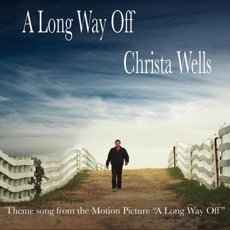 Christa Wells - A Long Way Off