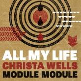 Module Module feat. Christa Wells - All My Life