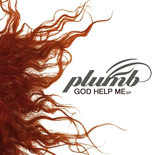 Plumb - God Help Me, Fight For You