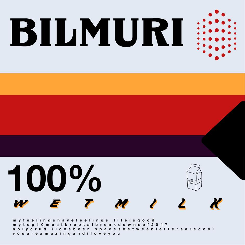 Bilmuri - Wet Milk