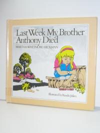 Last Week, My Brother Anthony Died