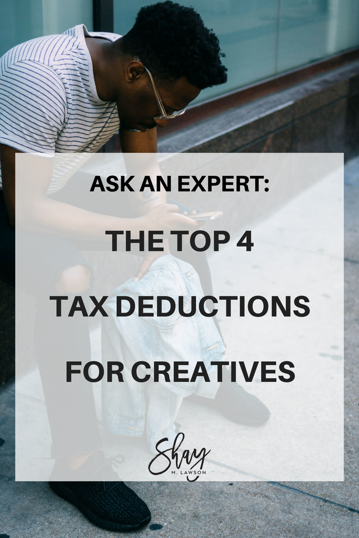 THE TOP 4TAX DEDUCTIONSFOR CREATIVES.png