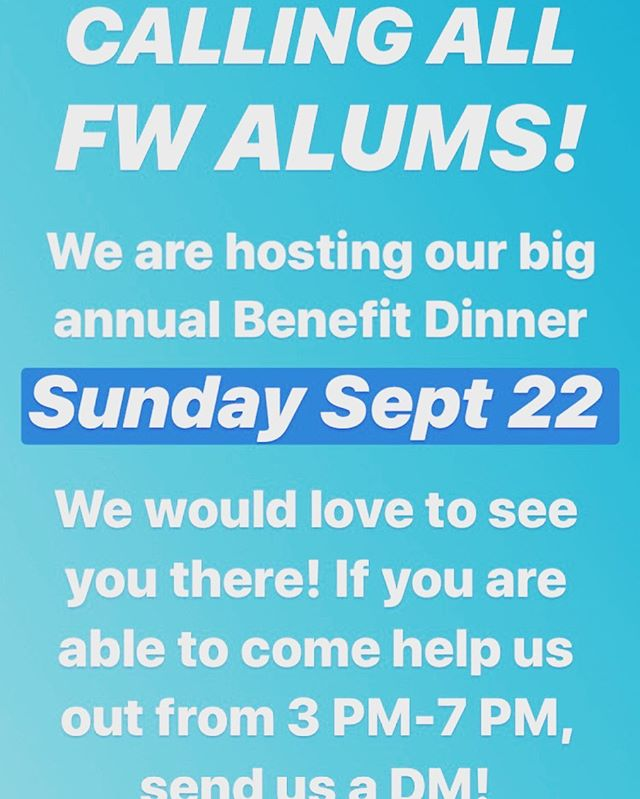 It's that time of year again! Our annual benefit dinner is the time when we get to see extended FoodWhat Family, connect with our community supporters, share food and stories, and raise funds for next year's crew!  We are calling in Alumni to help us from 3-7, as well as any other volunteers who want to help with clean-up. PLEASE DM US if you are available to come through!
