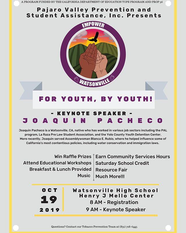 📢Empower Watsonville Youth (EWY) will host the annual Empower Watsonville Youth Leadership Conference (EWYLC) on Saturday October 19, 2019 at Watsonville High School's Henry J. Mello Center. It's a FREE event that will educate students on local community issues like homelessness, immigration, and injustices, along with providing workshops that promote growth, healing, promote family bonding, compassion, art, and creativity.