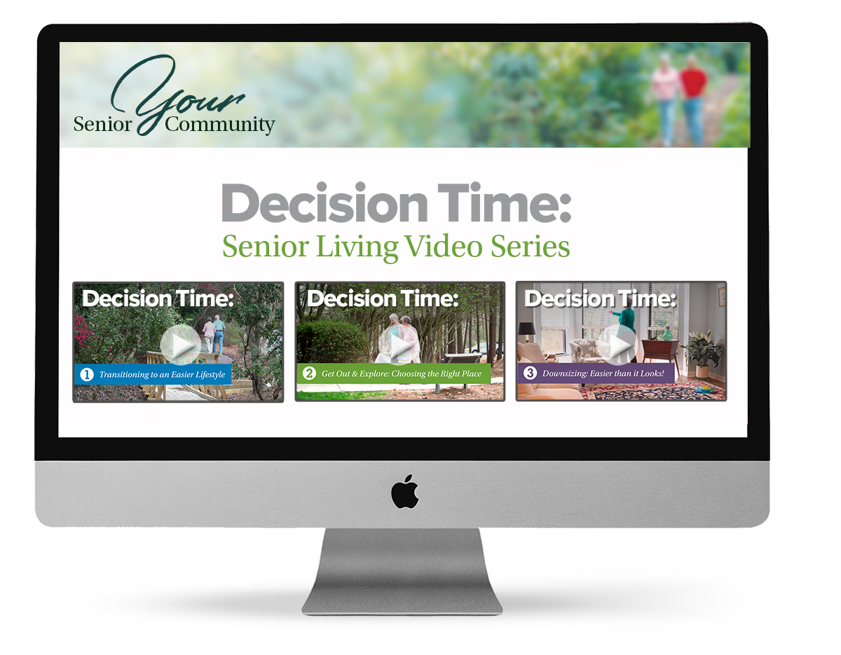 Decision Time Senior Living Video Series