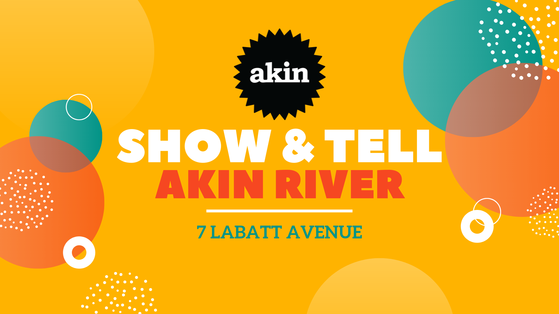 Show & Tell at Akin River.png