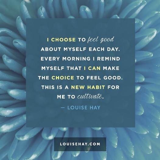 Louise Hay Quote Choose to Feel Good2.png.jpg