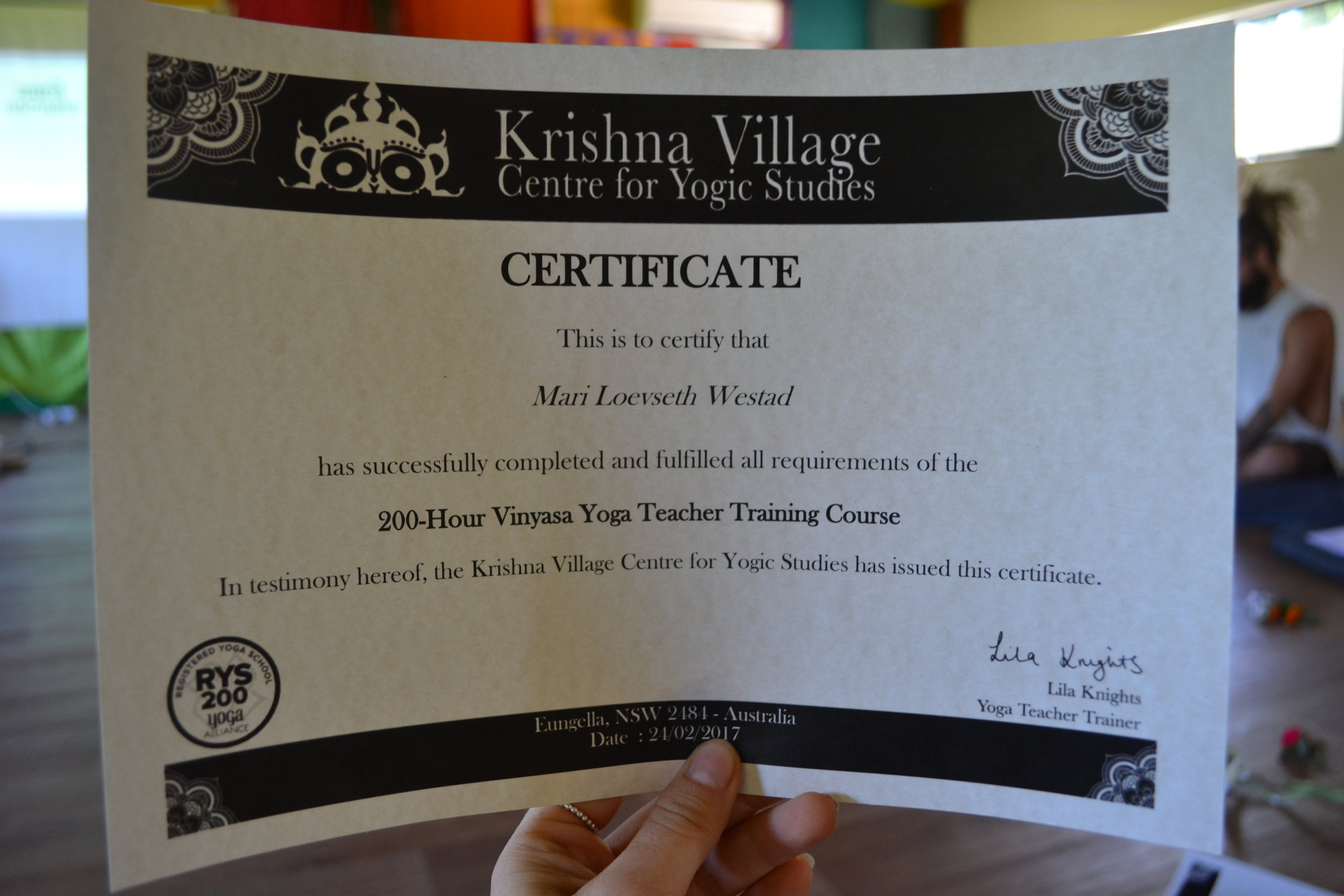 It's all in writing; I am now officially a certified yoga teacher. What a blessing to work doing something I love!