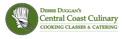 D E L I C I O U S by Debbie Duggan is the catering business that evolved from Central Coast Culinary. You can enjoy a cooking class and sample recipes and menus and participate.This is a great way to become acquainted with Chef Debbie and her vast culinary knowledge.