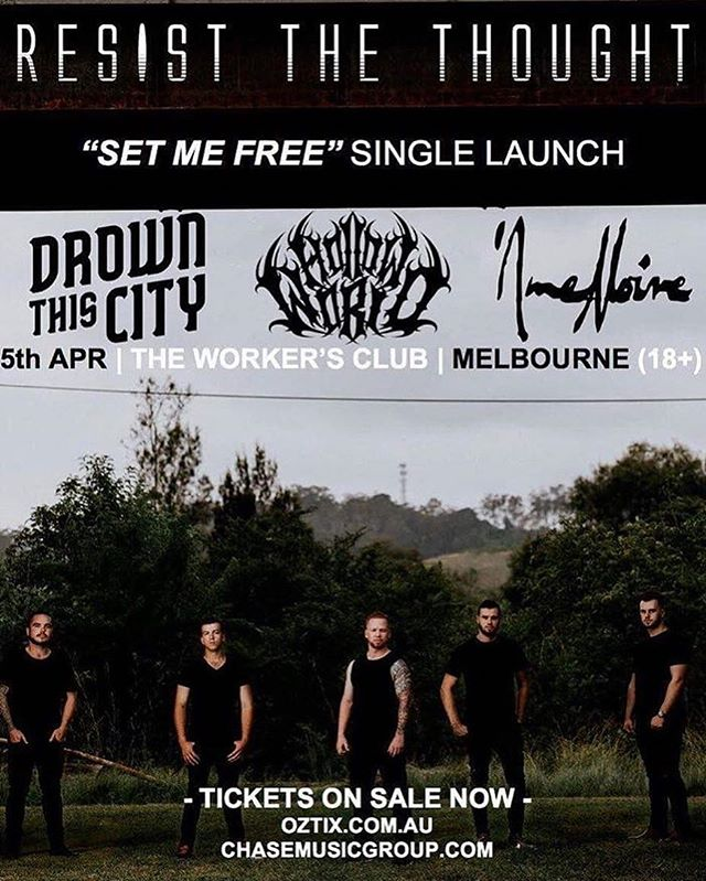 Getting heavy AF April 5th with @resistthethoughtofficial @hollowworldband + @amenoireau . . TIX. ON. SALE. NOW via oztix.com.au . . #resistthethought #drownthiscity #hollowworld #aimenoir #chasemusic #heavy #af #melbourne #metal #metalcore #hardcore #music #live #scene