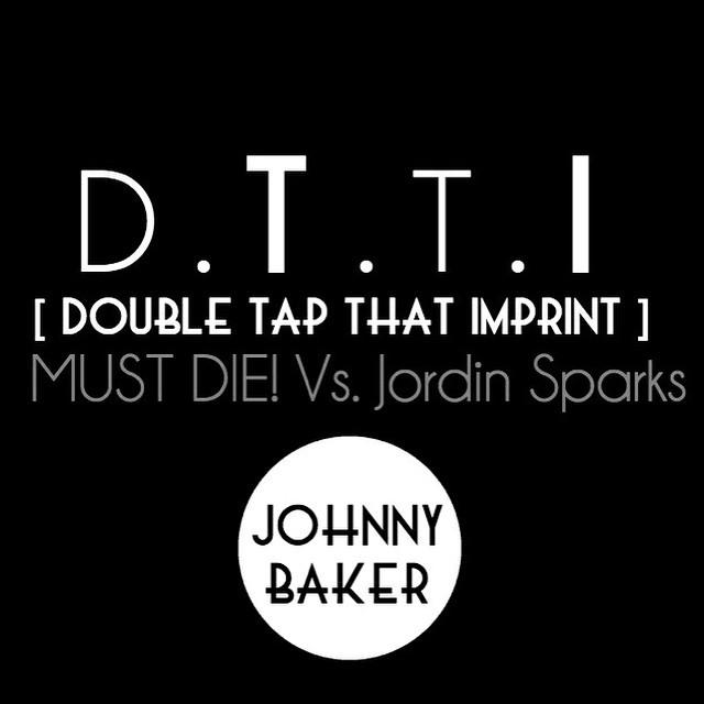 D T T I (JOHNNY BAKER BOOTLEG)