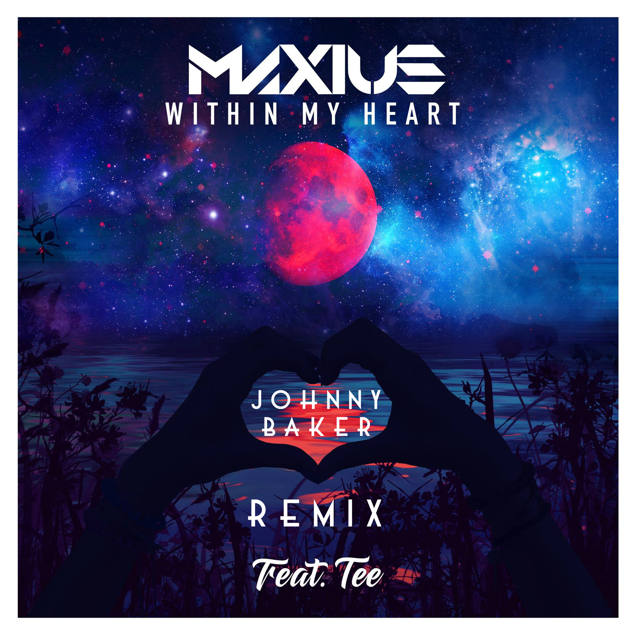 WITHIN MY HEART JOHNNY BAKER REMIX