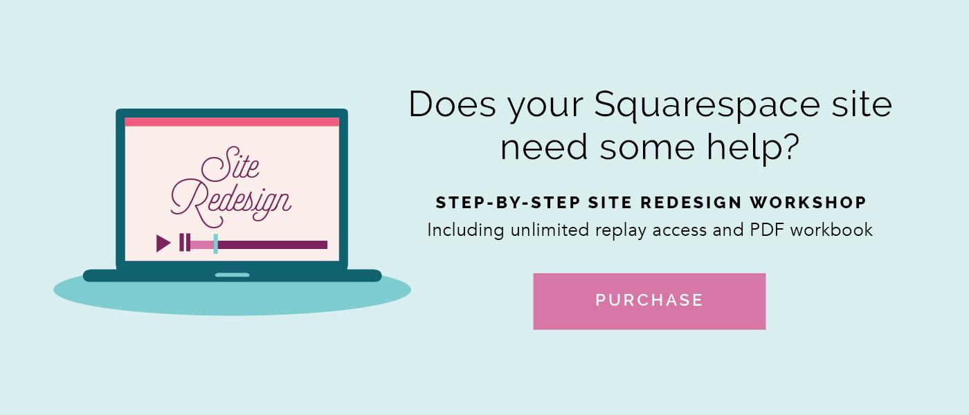 Squarespace Site Redesign Workshop