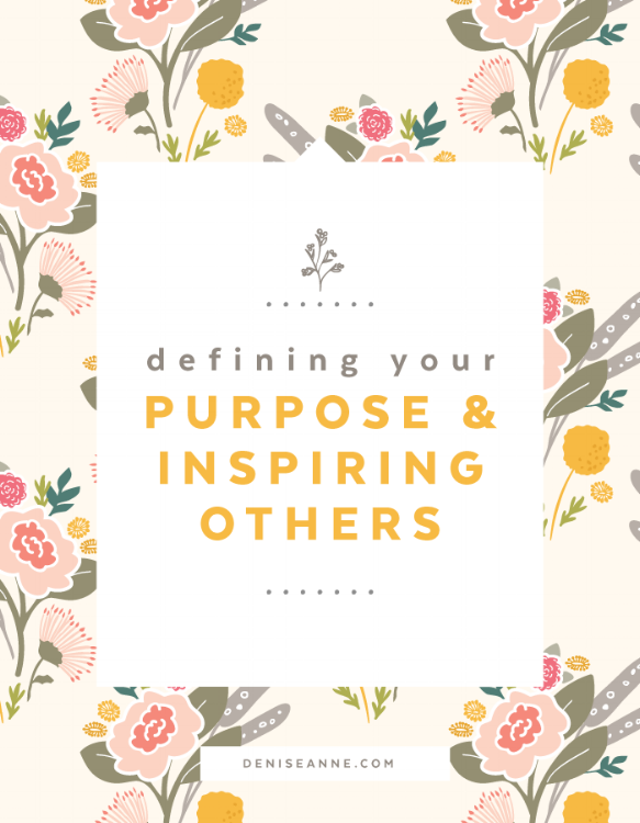 Defining your purpose and inspiring others