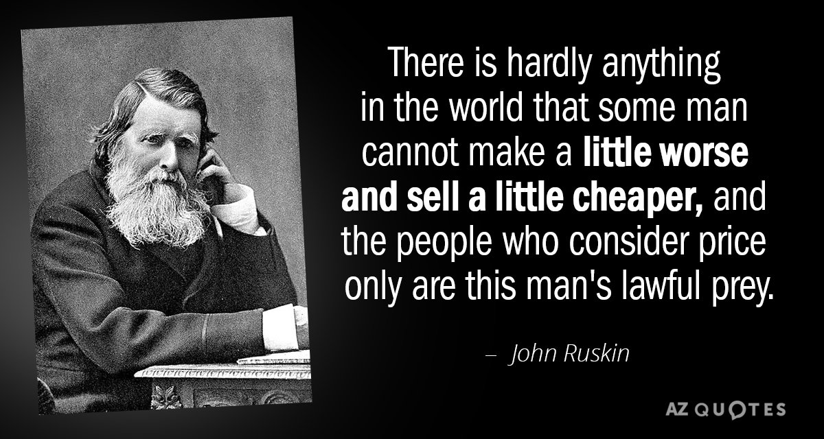 Quotation-John-Ruskin-There-is-hardly-anything-in-the-world-that-some-man-25-47-96.jpg