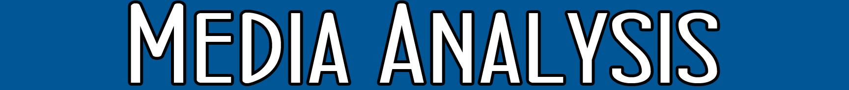 Media Analysis Title Banner