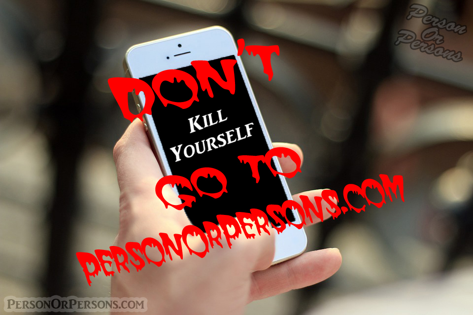 don't kill yourself phone.jpg