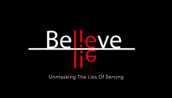 Unmasking The Lies Of Serving.png
