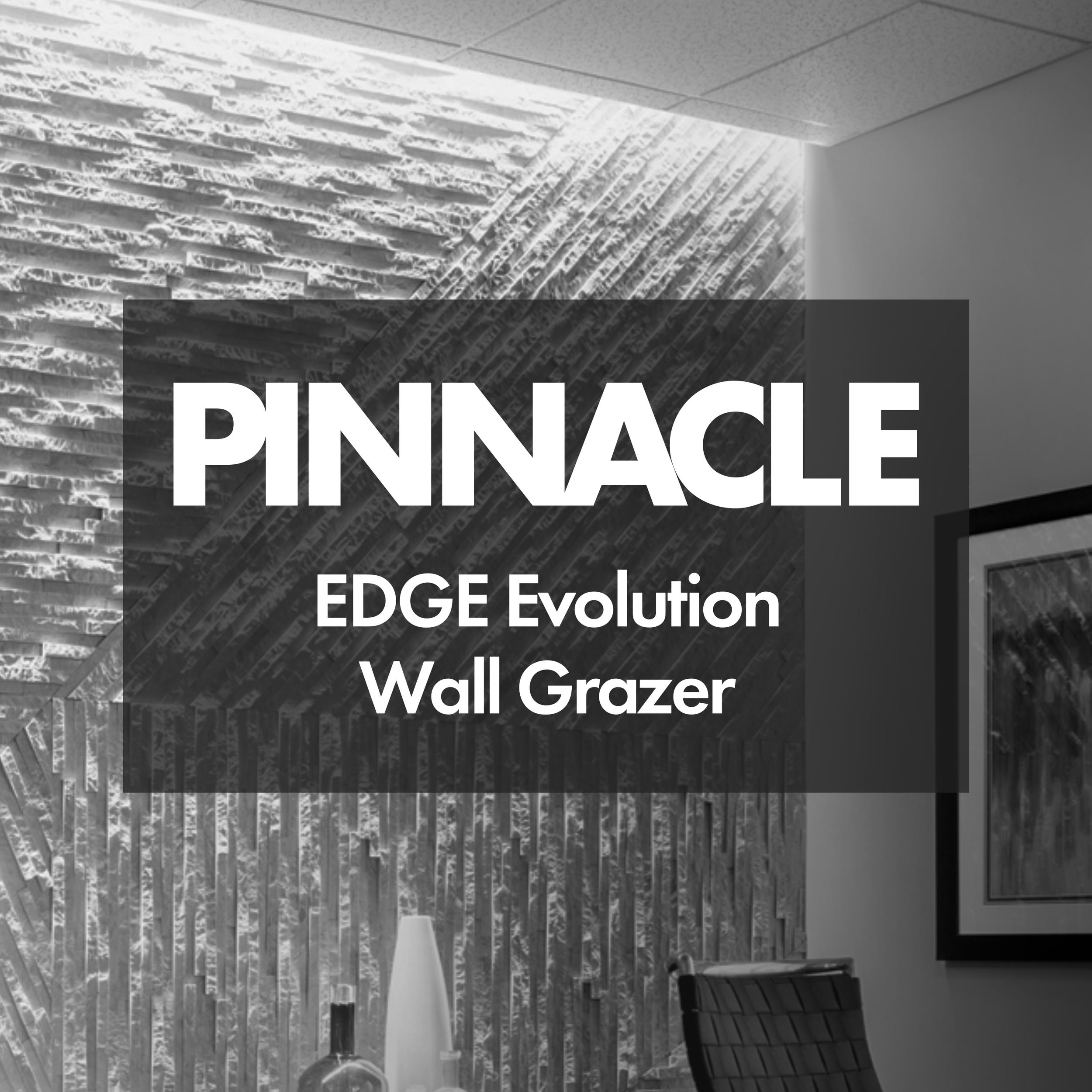 DECORATIVE  Pinnacle | EDGE Evolution WG   Brochure ;  Spec Sheet