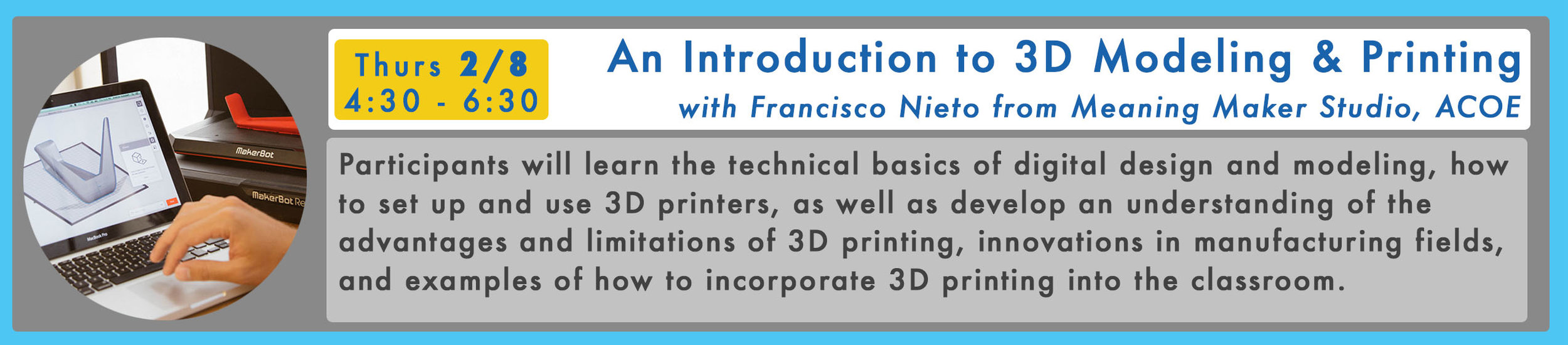 RSVP Here  for An Introduction to 3D Modeling & Printing