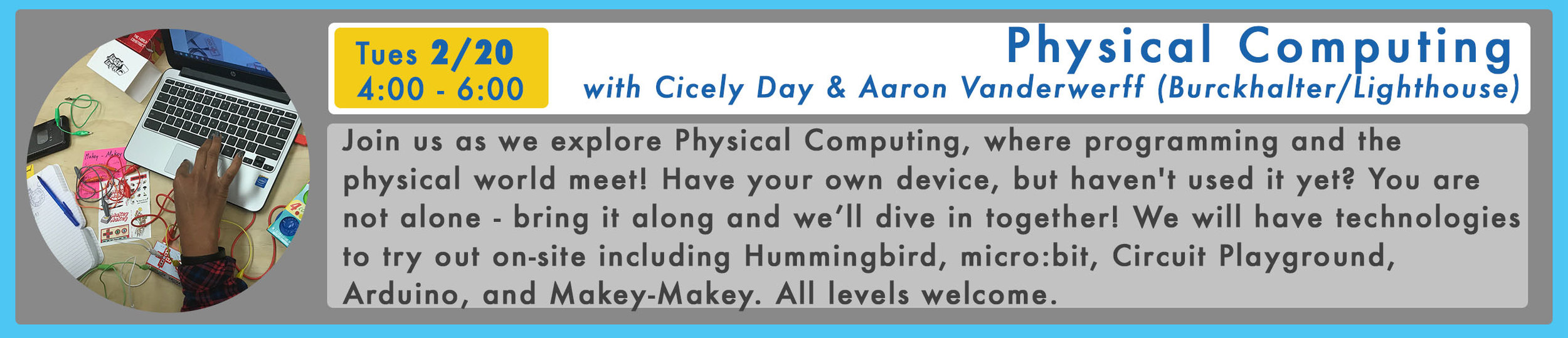 RSVP Here  for Physical Computing