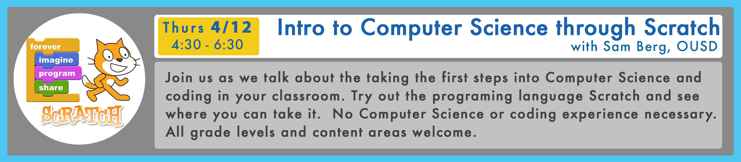 RSVP here  for Intro to Computer Science Through Scratch