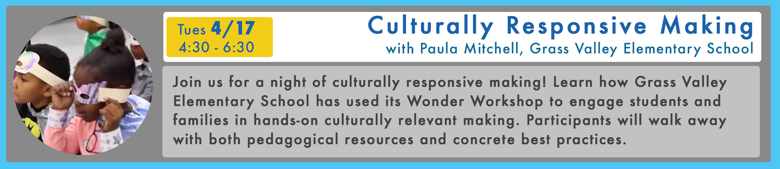 RSVP here  for Culturally Responsive Making