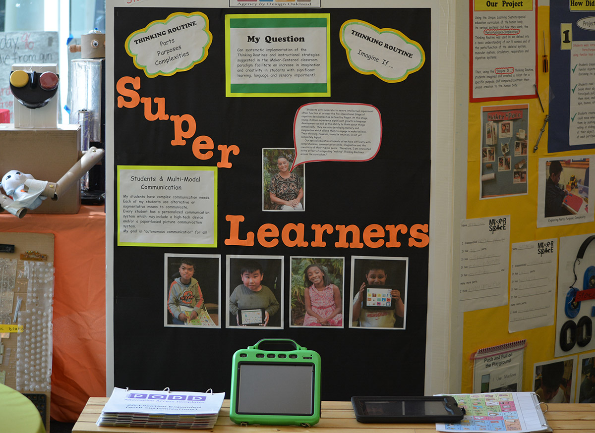 "Documentation Booths throughout the event invited viewers to learn about fellows' inquiry work. ""Super Learners"" tells the story of  Teacher Fellow Stephanie Taymuree , Special Education Teacher for Moderate/Severe students, at Redwood Heights Elementary School, OUSD. To read more about Stephanie's work in the fellowship this year check out her  blog posts ."