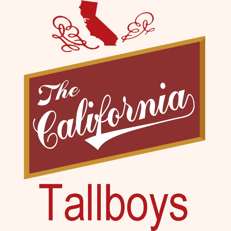 The California Tallboys