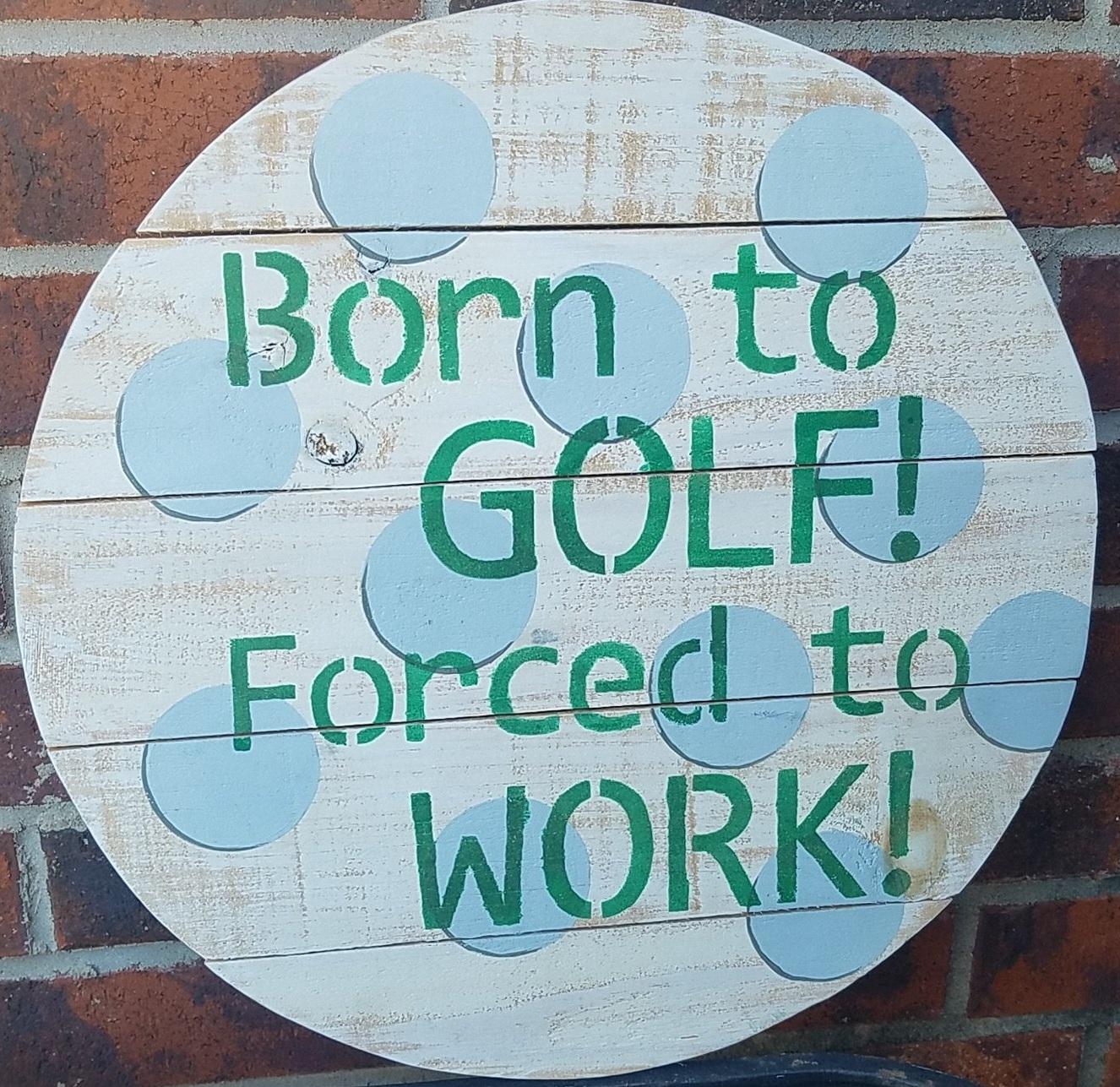 "M4: Born to Golf (14"" round)"