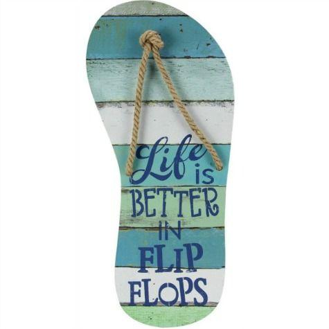 """T7: Life is better -flip flop shape (10"""" x 21"""")"""
