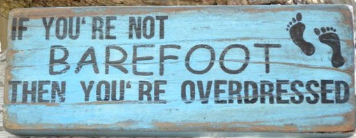 """T9: If you're not Barefoot (7"""" x 21"""")"""