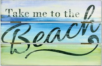 """T10: Take me to the beach (10"""" x 21"""")"""