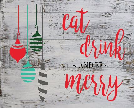 "Xmas8:eat drink be merry (14"" x 21"")"