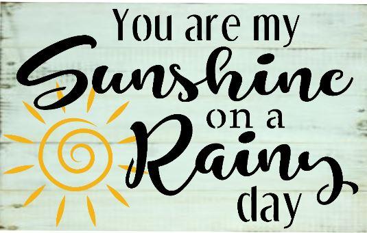 "X1: You are  my Sunshine (10""x 21"")"