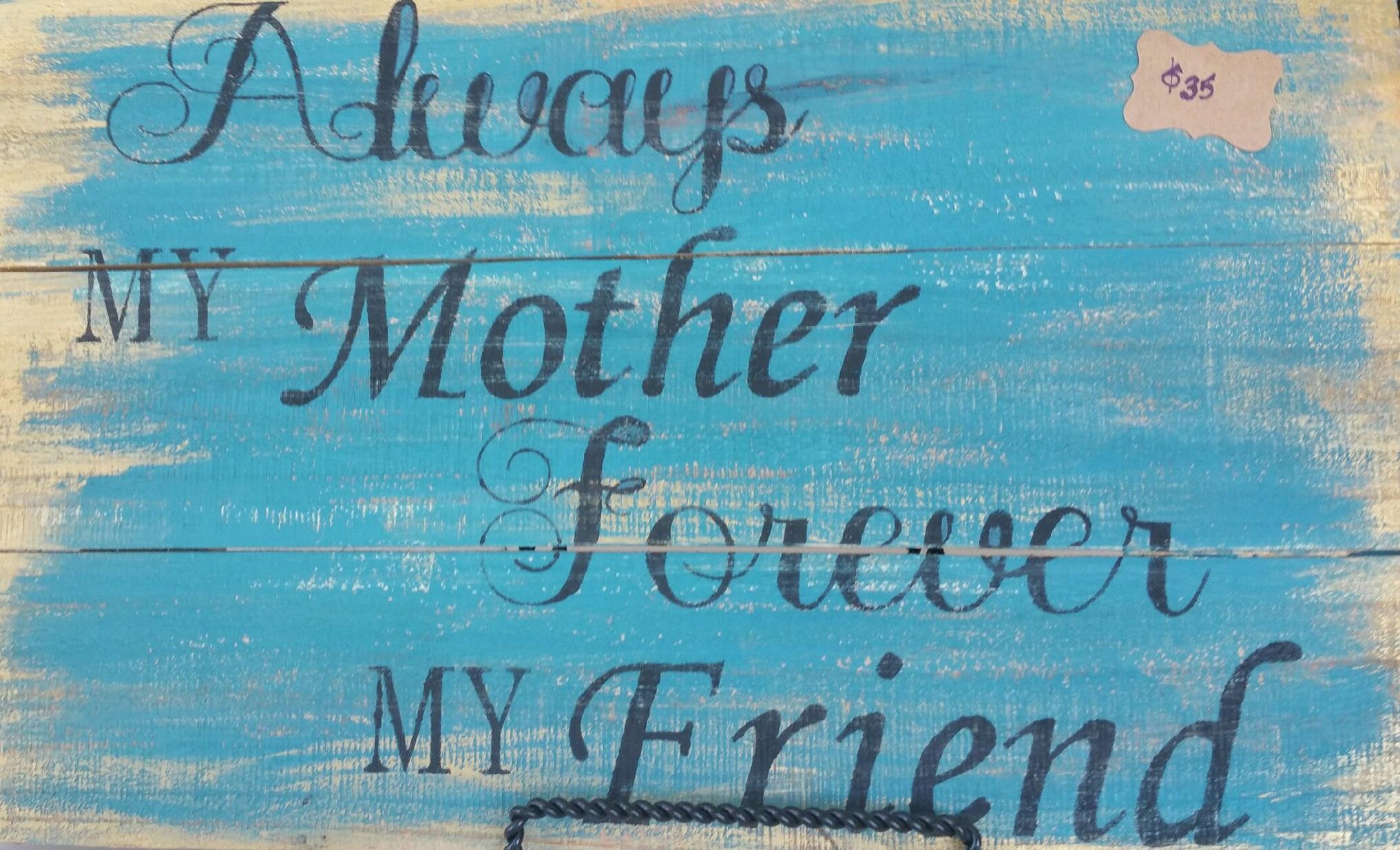 "Mom4: Always my mother (10"" x 18"")"