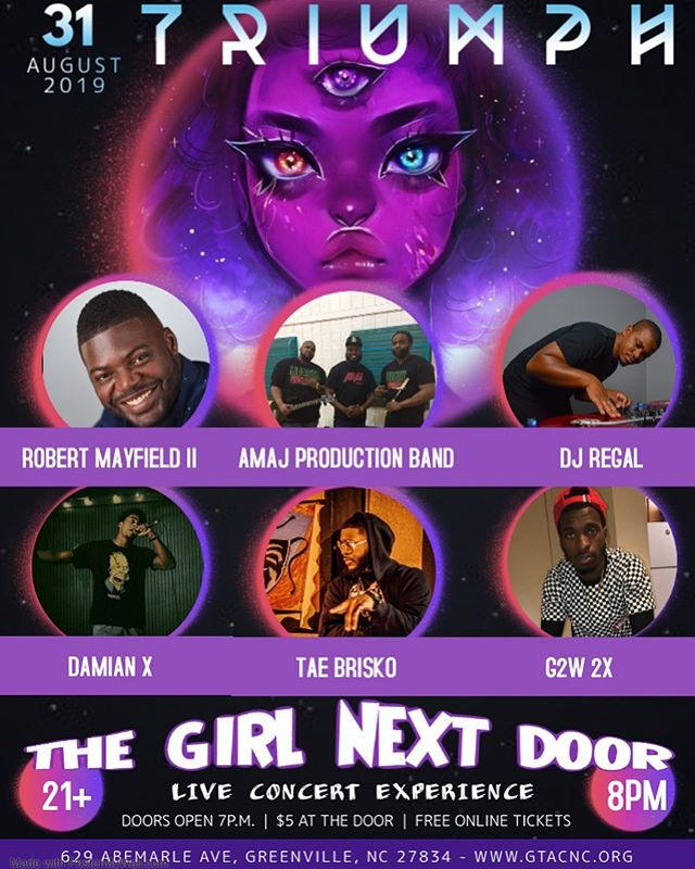 "🥵🔥🥴 It's coming... 18 Days Until ""The Girl Next Door"" Live Concert Experience 💜🕊 -  GTAC - Greenville Theatre Arts Center @ 8pm ; Doors open @ 7pm  Come Time Travel and Transcend with TRIUMPH 🚀 AUGUST 31ST ♍️ Amazing band 😭 The AMAJ Production Band 🎹  I'm so happy and proud to have my big brother Robert Mayfield II hosting the night 🥳  Fire DJ 🎧 @regal252  I'm so honored to have some dope artist to show out 🔥 @taebrisko  @g2w_2x  @xthavisionary  Doors open at 7:00pm and show starts at 8:00pm. $5 Cover Charge (At the Door)! FREE ONLINE EARLY BIRD TICKETS!🎫 www.gtacnc.org"
