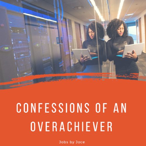 Help for Overachiever Jobs by Joce Jocelyn Harper