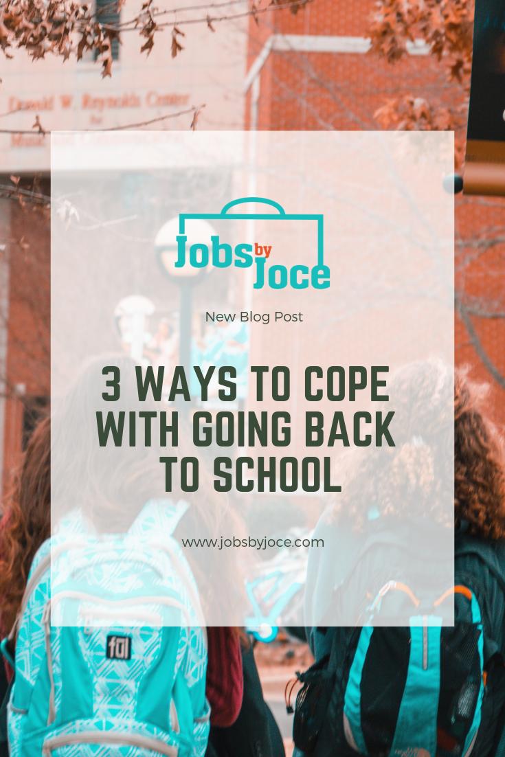 Jobs by Joce Going back to School