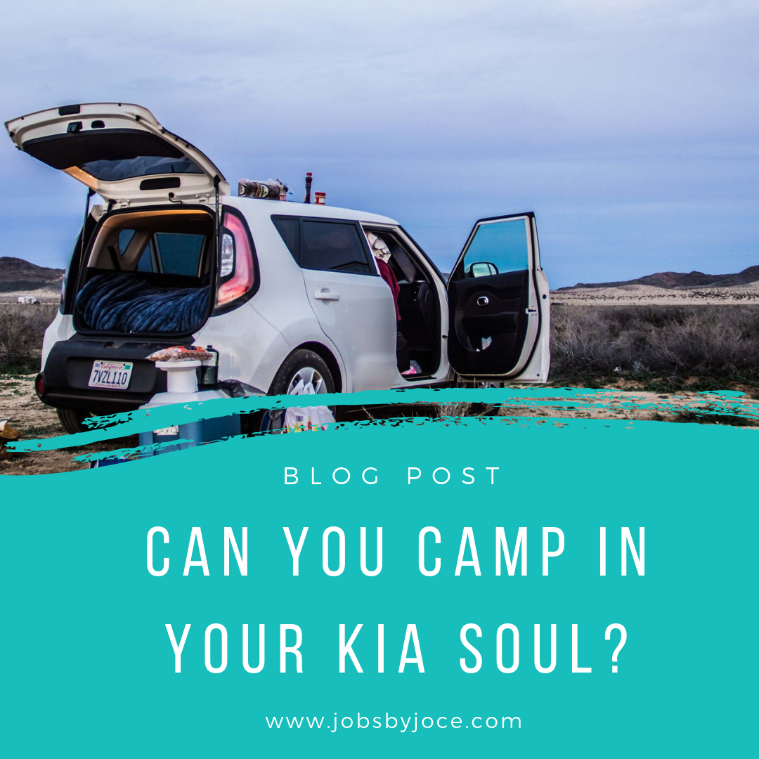 Jobs by Joce Kia Soul Car Camping