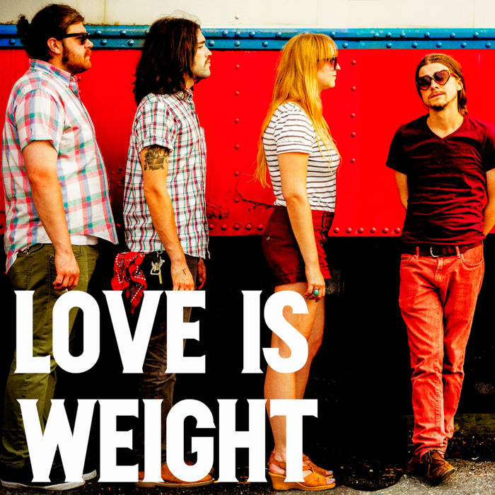 LOVE IS WEIGHT [2013]