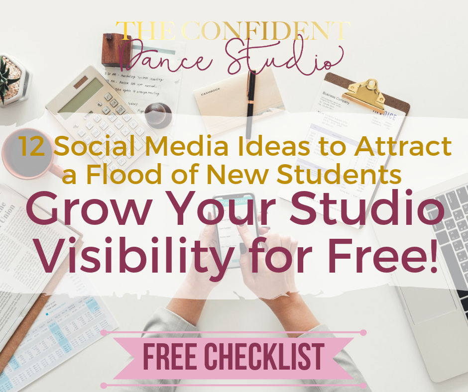 IF YOU NEED MORE INSPIRATION OR IDEAS ON THINGS TO POST THAT WILL BOOST ENGAGEMENT WHILE ALSO ATTRACTING MORE STUDENTS, CHECK OUT MY CHECKLIST  12 FREE WAYS TO USE SOCIAL MEDIA TO FIND NEW STUDENTS.
