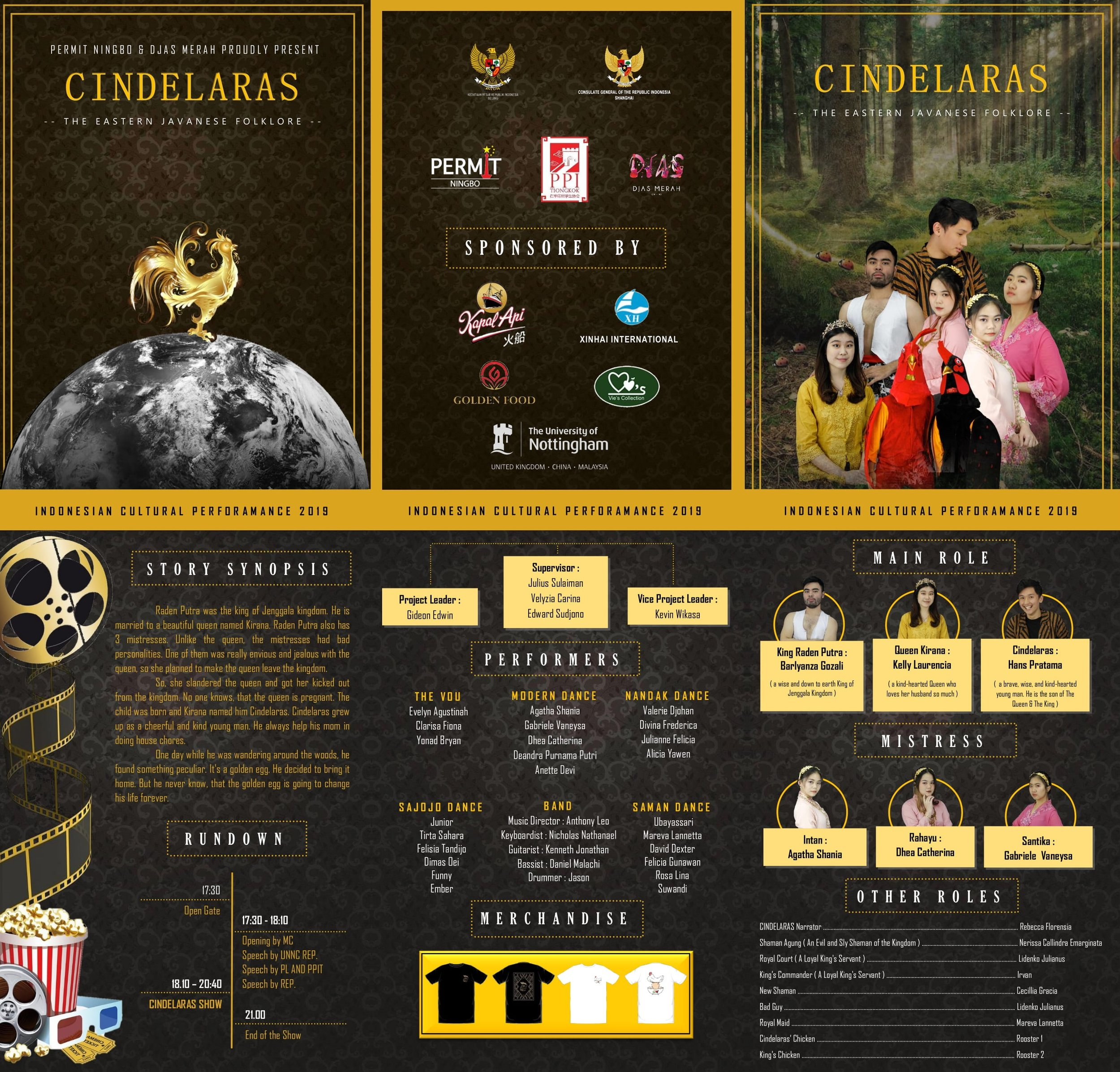 "ICP (Indonesian Cultural Performance) 2019   PERMIT NINGBO's and DJAS MERAH's spectacular event! Proudly presents ""Cindelaras"" The Eastern Javanese Folklore."