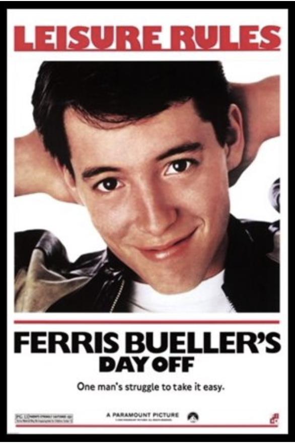 7/30 Ferris Bueller's Day Off