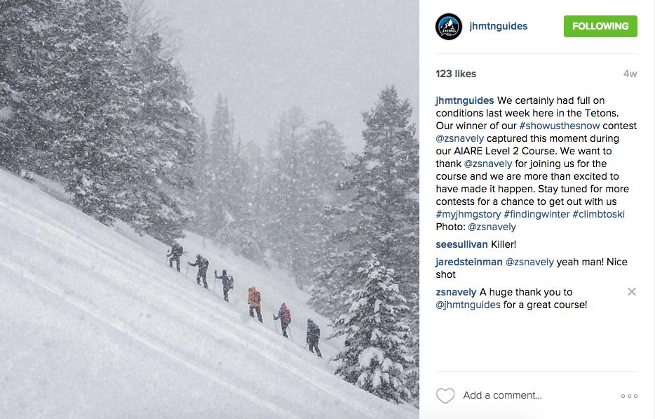 Jackson Hole Mountain Guides #Showusthesnow contest winner, February 2016