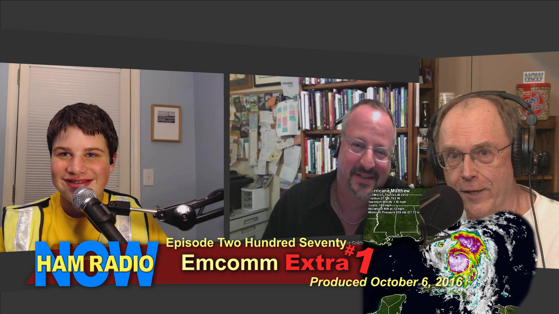 HRN 270 - EmComm Extra 1: Hurricane Matthew