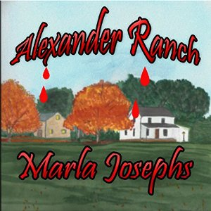Alexander Ranch by Marla Josephs