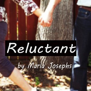 Reluctant by Marla Josephs