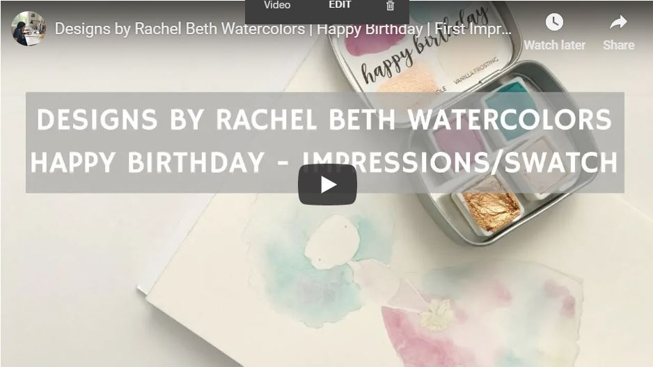 happybirthdaydesignsbyrachelbethwatercolorsvideo.JPG