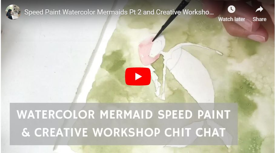 watercolormermaidspeedpaintchitchatvideo.JPG